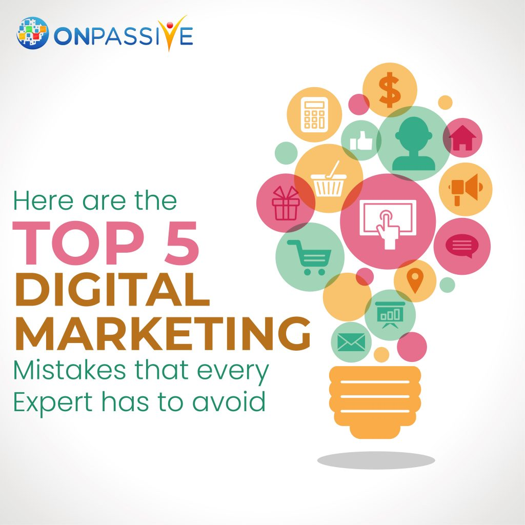 Top 5 Digital Marketing Mistakes That Every Expert has to Avoid – ONPASSIVE, Cloud Pocket 365