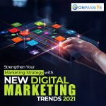 Fortalezca su estrategia de marketing con las nuevas tendencias de marketing digital 2021