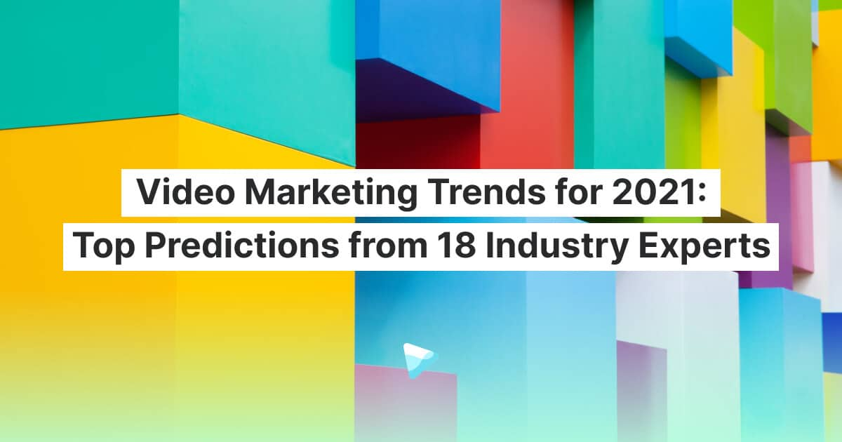 Video Marketing Trends for 2021: Top Predictions from 18 Industry Experts | Wave.video Blog, Cloud Pocket 365