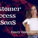 #182 - Customer Success para SaaS con Emily González-Cebrián de Froged - En.Digital Podcast