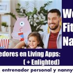 Emprendedores (+Enlighted) en las Living Apps: Una lavandería, un entrenador personal y un nanny virtual